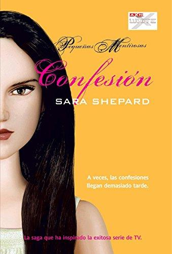 Confesión (Pequeñas mentirosas nº 8)