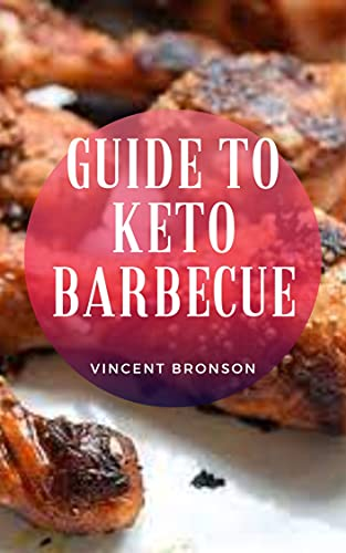 Guide to Keto Barbecue: Keto Barbecuing doesn't seem like it would need much instruction while on a keto diet.
