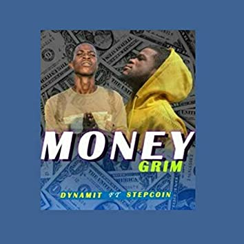 Money Grim
