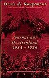 Journal aus Deutschland 1935 - 1936 - Denis de Rougemont