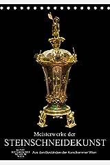 Meisterwerke der Steinschneidekunst (Tischkalender 2019 DIN A5 hoch): Kunstwerke aus edlen Steinen (Monatskalender, 14 Seiten ) (CALVENDO Kunst) Kalender