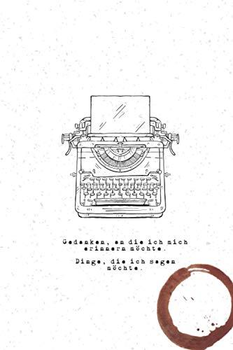 Gedanken, an die ich mich erinnern möchte. Dinge die ich sagen möchte.: Notitzbuch zum Selbstgestalten oder als Zeichenbuch, Skizzenbuch, Mathematik ... - Softcover - Matt, 110 Seiten kariert.