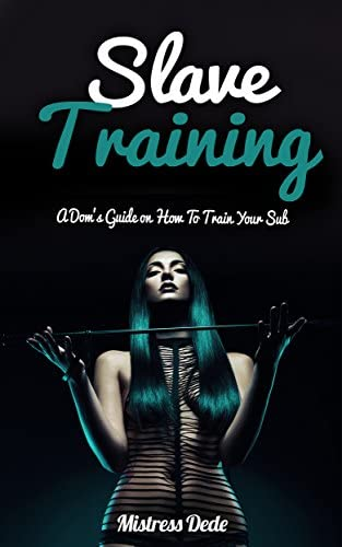 Slave Training A Dom s Guide on How to Train your Sub product image