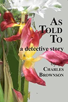 As Told To by [Charles Brownson]