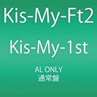 Kis My 1st by Kis My Ft2 (2012-03-28)