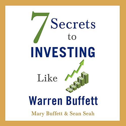 Couverture de 7 Secrets to Investing Like Warren Buffett