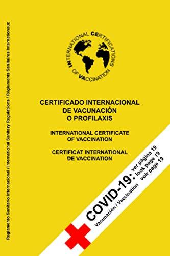 CERTIFICADO INTERNATIONAL DE VACUNACIÓN O PROFILAXIS: Nota e información sobre la vacunación contra COVID-19 en la portada ⭐