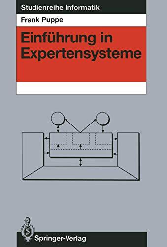 Einführung in Expertensysteme (Studienreihe Informatik)