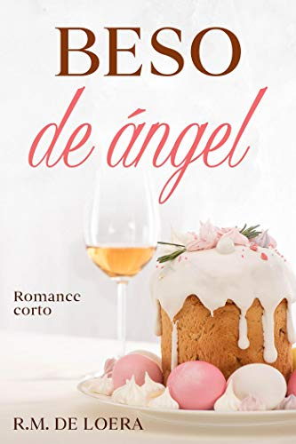 Beso de ángel de R.M. de Loera