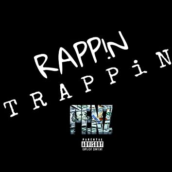 Rappin Trappin
