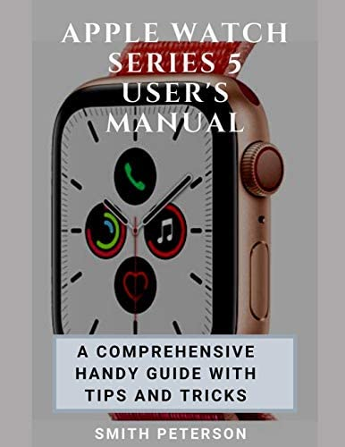 Apple Watch Series 5 User s Manual A Comprehensive Handy Guide With Tips And Tricks product image