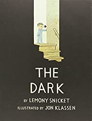 The Dark by Lemony Snicket - picture book about overcoming fear of the Dark