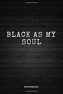 Black as my soul: Notebook | Diary | Journal | Sketchbook | 120 blank pages | A5