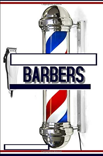 Barbers: Notebook - 150 Lined pages, each with an inspirational quote. Your daily creative companion