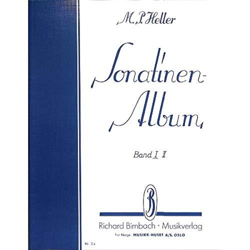 Sonatinen Album Band 1: Eine Sammlung der berühmtesten Sonatinen für Klavier -- Neue revidierte Ausgabe von Otto von Irmer (Noten)