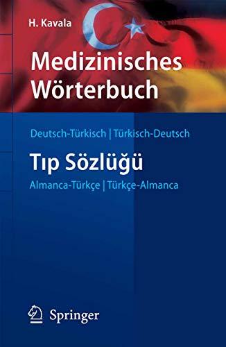 Medizinisches Wörterbuch Deutsch-Türkisch / Türkisch-Deutsch (Springer-Wörterbuch)