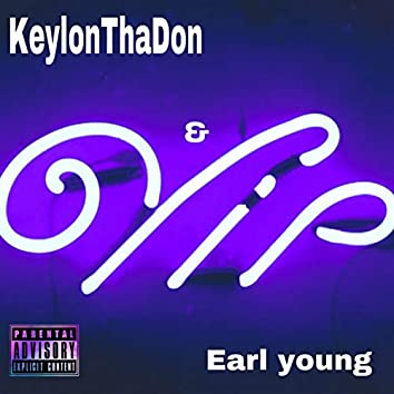 VIP (feat. Earl Young)
