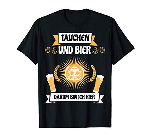 Tauchen & Bier Darum Bin Ich Hier & Pils, Weizen und Helles T-Shirt