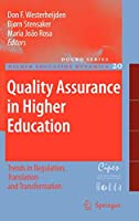 Quality Assurance in Higher Education: Trends in Regulation, Translation and Transformation (Higher Education Dynamics (20))