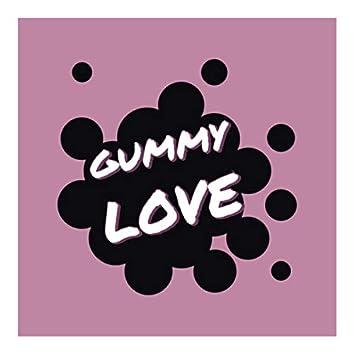 Gummy Love