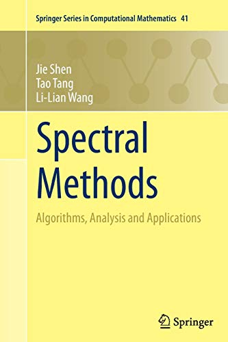 Spectral Methods: Algorithms, Analysis and Applications: 41