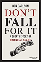 Don't Fall For It: A Short History of Financial Scams