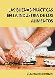 Las buenas prácticas en la industria de los alimentos (Medicina)