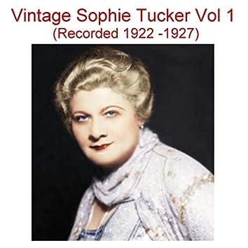 Vintage Sophie Tucker, Vol. 1 (Recorded 1922-1927)