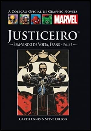 Justiceiro Bem-vindo de volta, Frank Parte 2 - Coleção Oficial de Graphic Novels Marvel 19