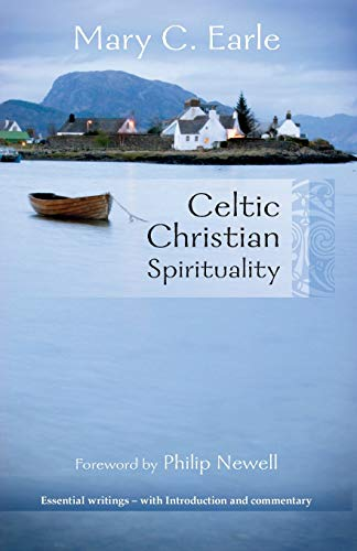 Celtic Christian Spirituality: Essential Writings - With Introduction and Commentary