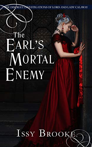 The Earl's Mortal Enemy (The Discreet Investigations of Lord and Lady Calaway Book 4)