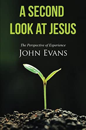 A Second Look at Jesus