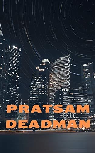Pratsam deadman (Swedish Edition)