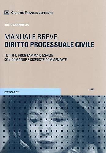 Diritto processuale civile. Manuale breve. Tutto il programma d'esame con domande e risposte commentate