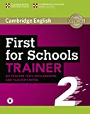 First for Schools Trainer 2. Practice Tests with Answers and Teacher's Notes with Audio.