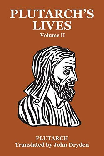 Plutarch's Lives Vol. II