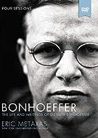 Bonhoeffer: The Life and Writings of Dietrich Bonhoeffer [DVD]