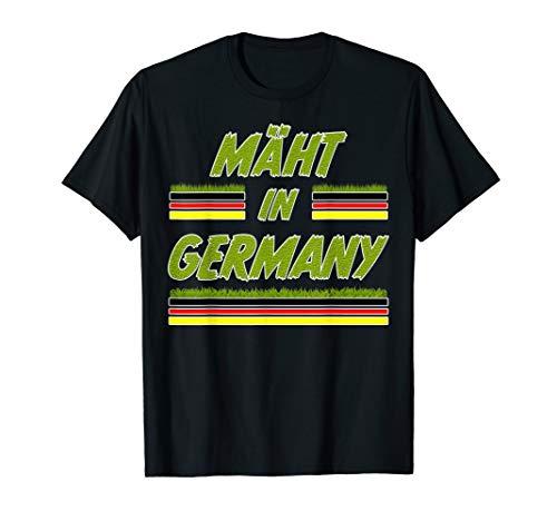 Mäht In Germany Lustiger Spruch Rasenmäher Rasen Geschenk T-Shirt