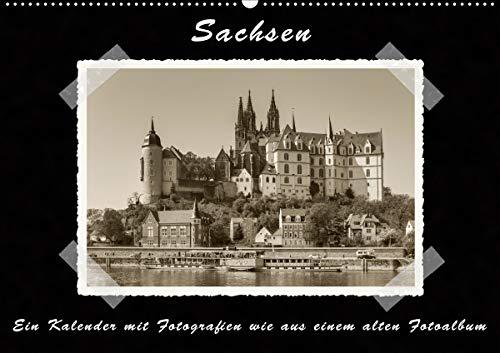 Sachsen (Wandkalender 2020 DIN A2 quer): Ein Kalender mit Fotografien wie aus einem alten Fotoalbum...