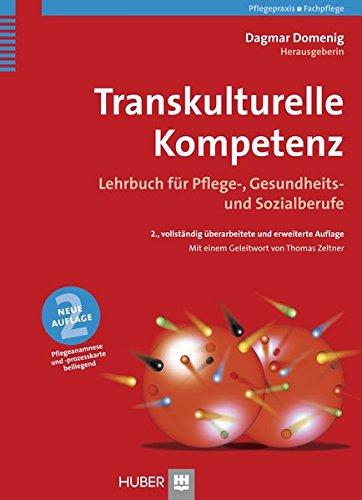 Transkulturelle Kompetenz. Lehrbuchbuch für Pflege-, Gesundheits- und Sozialberufe