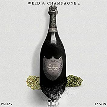 Weed & Champagne 2 [EP]