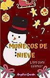 MUÑECOS DE NIEVE. LIBRO PARA COLOREAR