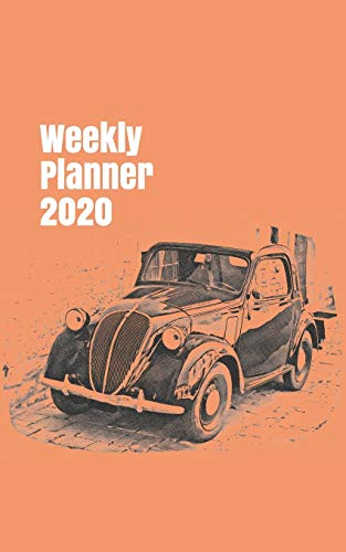 Weekly Planner 2020: calendar organizer for car enthusiasts. 5x8. 120 pages.