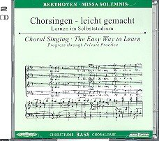Missa solemnis: Chorstimme Bass und Chorstimmen ohne Bass (2 CDs) (Chorsingen leicht gemacht)