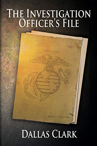 Compare Textbook Prices for The Investigation Officer's File  ISBN 9781684336883 by Clark, Dallas