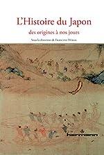 L'Histoire du Japon - Des origines à nos jours de Francine Hérail