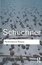 Best performance theory richard schechner Reviews