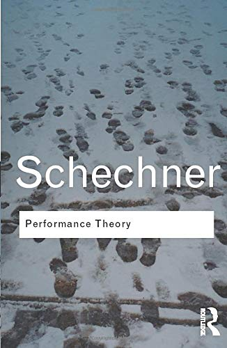 Performance Theory (Routledgeclassics)