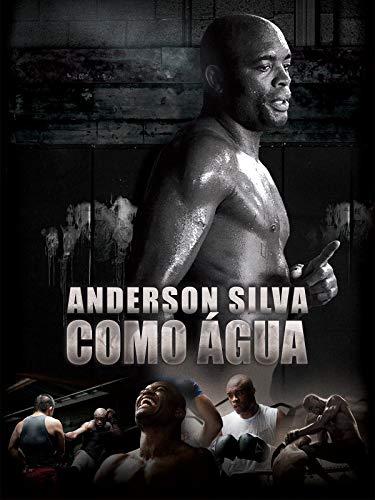 Anderson Silva: Como Água