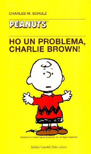 Ho un problema Charlie Brown